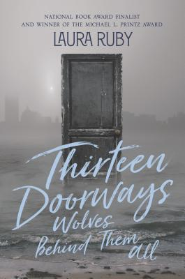Thirteen Doorways, Wolves Behind Them All