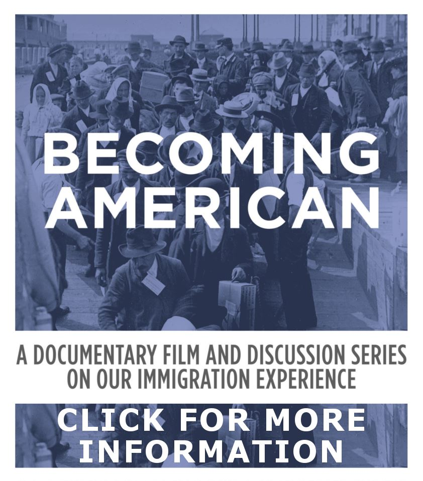Becoming American Program Series